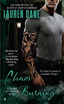 Chaos Burning (A Bound By Magick Novel)