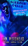 img - for Sleeper Cells (Woven in Blood) (Volume 1) book / textbook / text book
