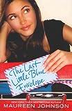The Last Little Blue Envelope (0061976814) by Johnson, Maureen