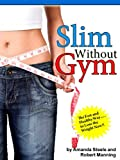 img - for Slim without Gym book / textbook / text book