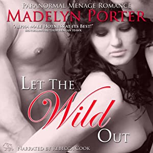 Let the Wild Out Audiobook