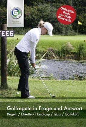 Golfregeln in Frage und Antwort: Regeln / Etikette