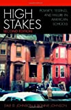 img - for High Stakes: Poverty, Testing, and Failure in American Schools book / textbook / text book