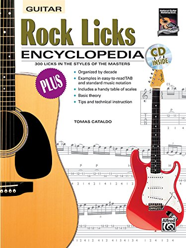 Rock Licks Encyclopedia: 300 Licks in the Styles of the Masters, Book & CD