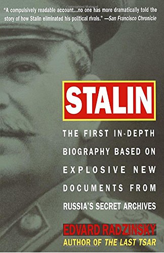 Stalin: The First In-Depth Biography Based on Explosive New Documents from Russia's Secret Archives: The 1st In-Depth Biography Based on Explosive Documents from