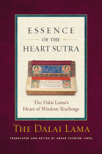 The Essence of the Heart Sutra: The Dalai Lama's Heart of Wisdom Teachings PDF