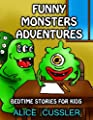 Bedtime Stories For Kids! Funny Monsters Adventures: Short Stories Picture Book: Monsters for Kids: Volume 3 (Funny Monster Bedtime Stories Collection for Children Ages 4-8)