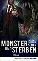 Monster Sehen Und Sterben: Roman (monster Hunter 4) (german Edition)