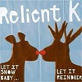 Let It Snow Baby: Let It Reindeer