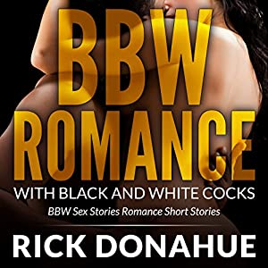 BBW Romance with Black and White Cocks Audiobook