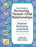 img - for Your Guide to Nurturing Parent Child Relationships book / textbook / text book