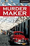Murder Maker Level 6 (Cambridge Engli...
