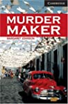 Murder Maker Level 6 (Cambridge Engli...