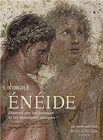Eneide illustrée par les fresques et mosaïques antiques : Edition bilingue français-latin