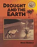 Drought and the Earth (Science of Weather)