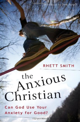The Anxious Christian: Can God Use Your Anxiety For Good? front-166131