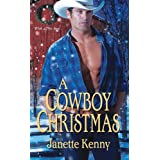 A Cowboy Christmas (Lost Sons Trilogy, Book 1) ~ Janette Kenny