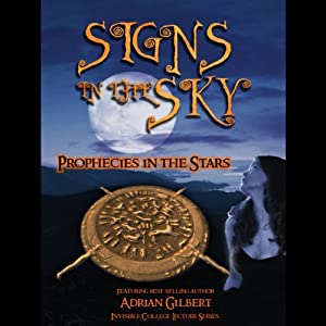 Signs in the Sky: Prophecies in the Stars | [Adrian Gilbert]