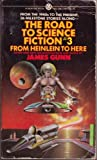 The Road to Science Fiction, Volume 3: From Heinlein to Here