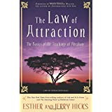 The Law of Attraction: The Basics of the Teachings of Abraham ~ Jerry Hicks
