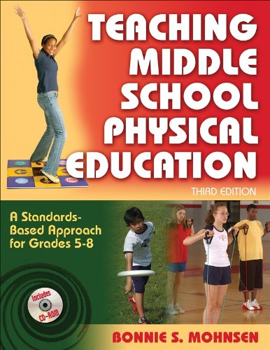Teaching Middle School Physical Education - 3rd Edition:...