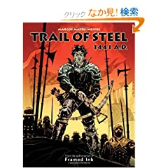 Trail of Steel: 1441 A.D.
