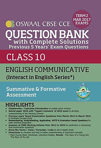 Oswaal CBSE CCE Question Bank With Complete Solutions For Class 10 Term II (October to March 2017) English Communicative