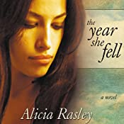 The Year She Fell | [Alicia Rasley]