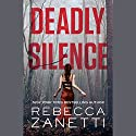 Deadly Silence: Blood Brothers, Book 1 Audiobook by Rebecca Zanetti Narrated by To Be Announced