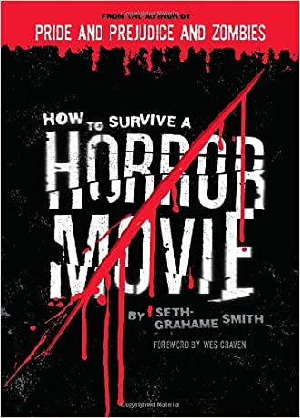 How to Survive a Horror Movie written by Seth Grahame-Smith