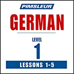 German Level 1 Lessons 1-5: Learn to Speak and Understand German with Pimsleur Language Programs |  Pimsleur