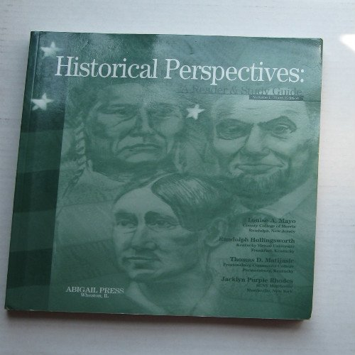 Historical Perspectives (A Reader & Study Guide, Volume 1, Third Edition)