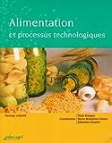 echange, troc Alain Branger, Marie-Madeleine Richer, Sébastien Roustel, Collectif - Alimentation et processus technologiques