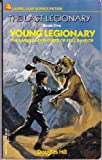 YOUNG LEGIONARY (Last Legionary No 5) (0440999103) by Hill, Douglas
