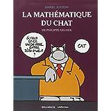 La math�matique du Chatpar Daniel Justens