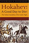 Hokahey!a Good Day to Die!: The India...