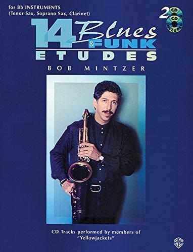 14 Blues and Funk Etudes: For 'B Flat' Instruments (Tenor Sax, Soprano Sax, Clarinet)