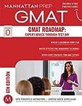 GMAT Roadmap, 6th Edition: Expert Adv...