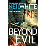 BEYOND EVILby Neil White