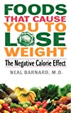 51yQxHHJkjL. SL160  Foods That Cause You to Lose Weight: The Negative Calorie Effect