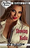 img - for Showing Nadia (Bisexual, Menage, Lesbian) book / textbook / text book