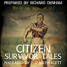 Citizen Survivor Tales: The Ministry of Survivors Audiobook by Richard Denham Narrated by Elizabeth Klett