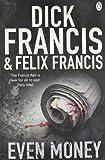 Dick Francis Even Money