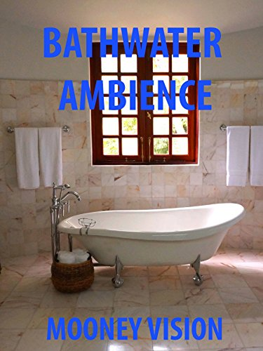 Bathwater Ambience
