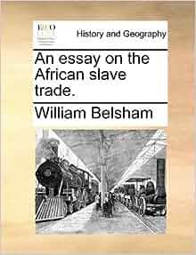 slave trade essays