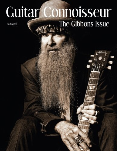 Guitar Connoisseur: The Gibbons Issue, Spring 2016