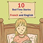 10 Bed-Time Stories in French and English | Frederic Bibard