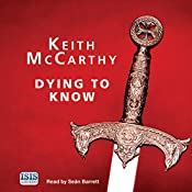 Dying to Know | Keith McCarthy