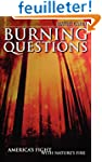 Burning Questions: America's Fight Wi...