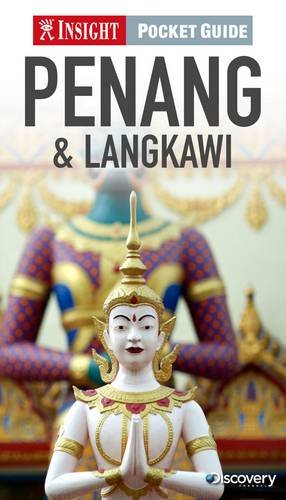 Penang and Langkawi Insight Pocket Guide (Periplus Maps)